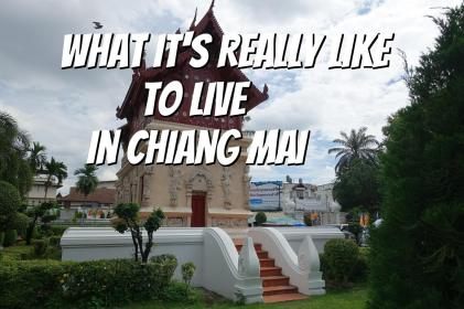 What is like to Live in Chiang Mai