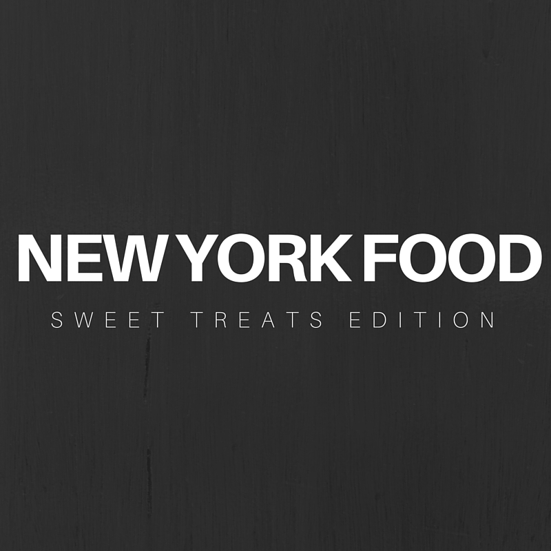 New York Food: Sweet Treats