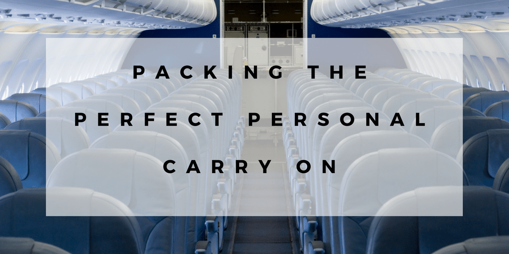 Packing the Perfect Personal Carry On
