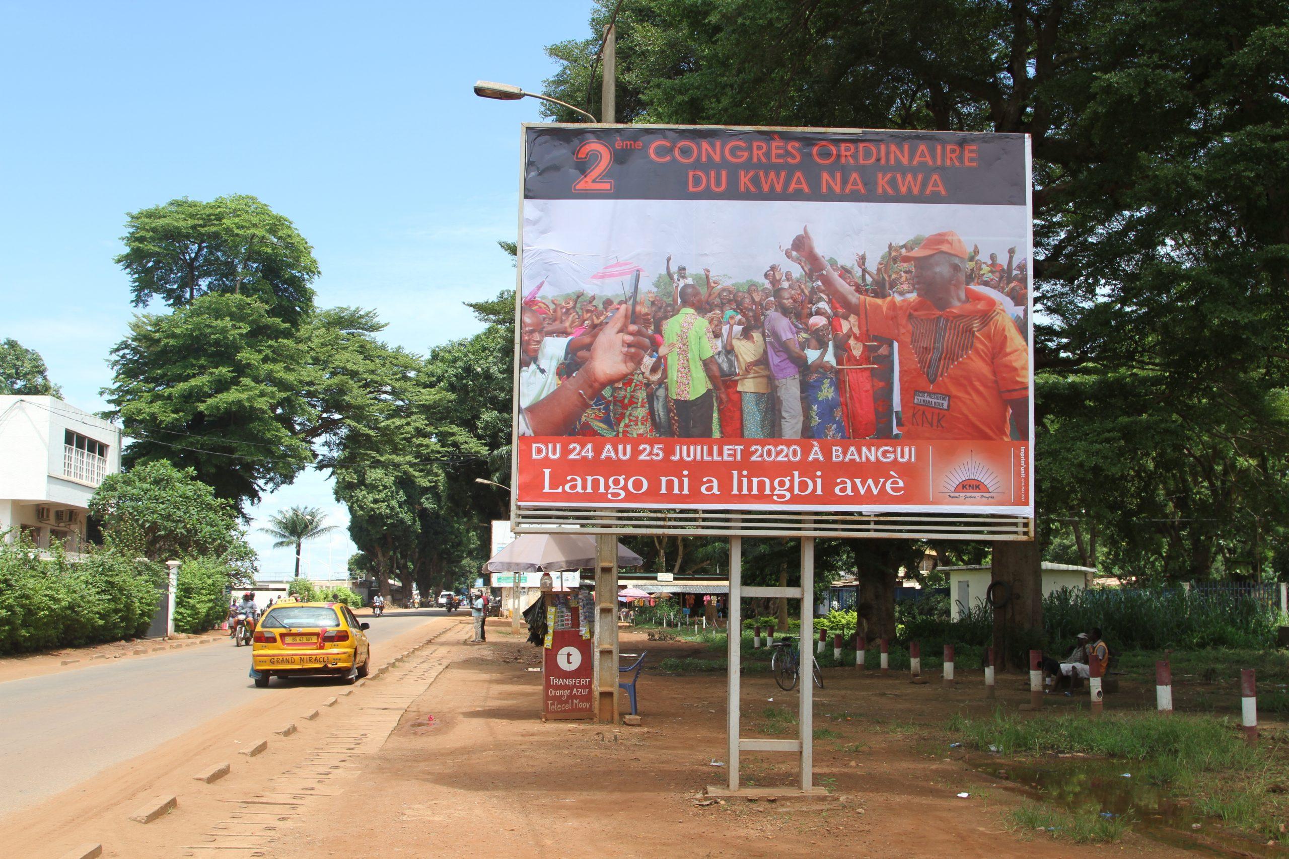 L'une des affiches du KNK, le parti de François Bozizé, qui ont fleuri dans les rues de Bangui en amont du congrès du 24 juillet.
