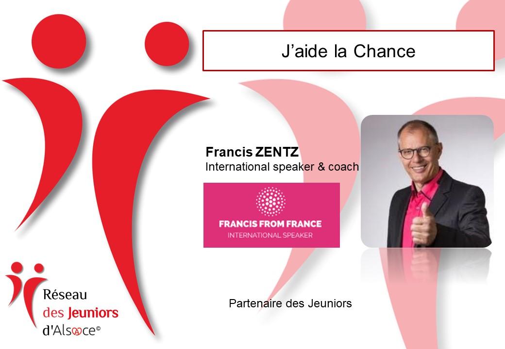 Francis Zentz - J'aide la chance