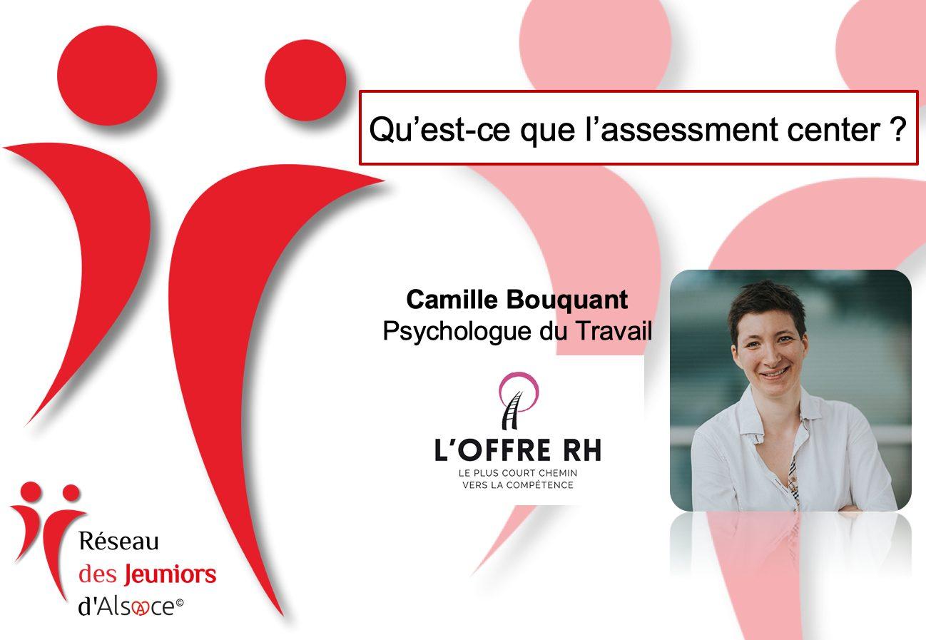 Jeuniors d'Alsace : 149ème Rencontre-Café avec Camille Bouquant sur l'Assessment Center