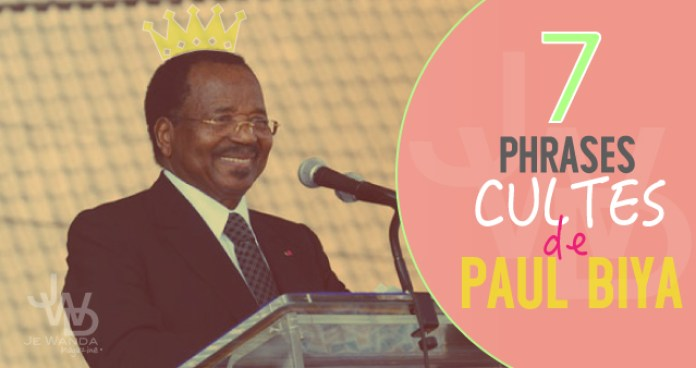 7-phrases-cultes-paul-biya-jewanda