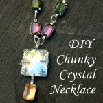 DIY Chunky Rhinestone necklace for mother's day