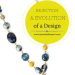 Evolution of a Necklace design