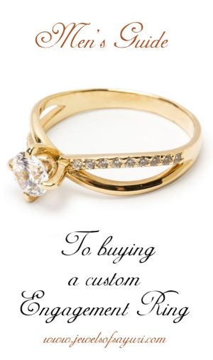 Men's Guide to Buying a Custom Engagement Ring