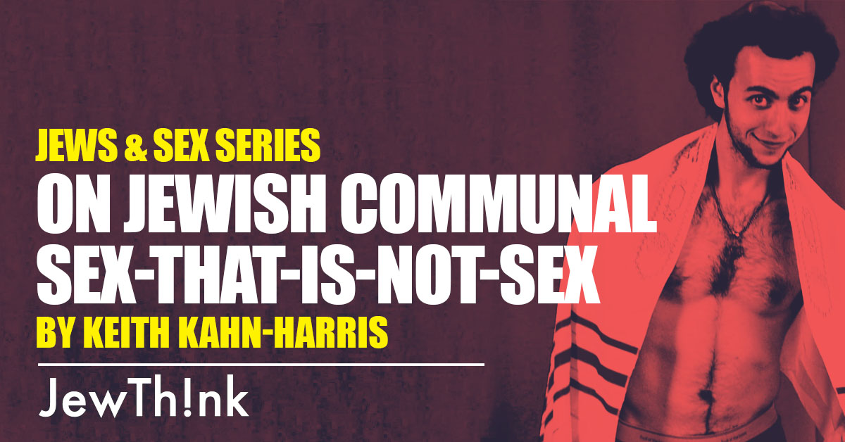 featured On Jewish communal sex-that-is-not-sex