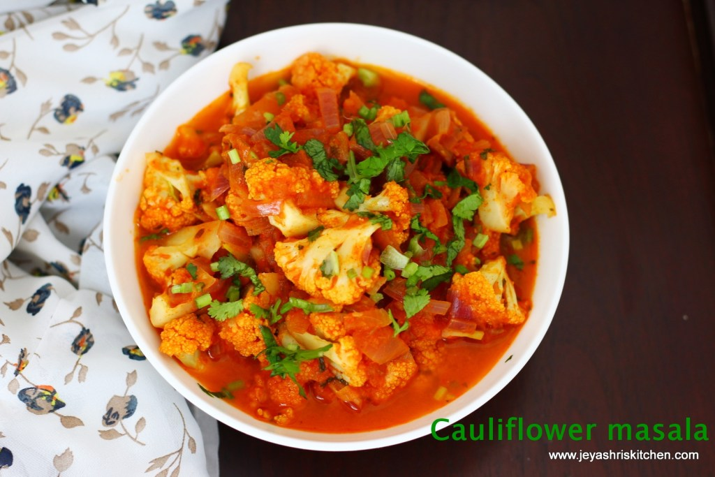 Cauliflower masala recipe