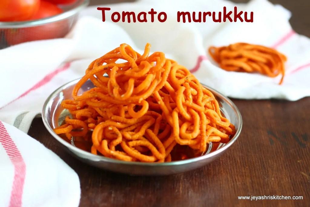 Tomato chakkli recipe