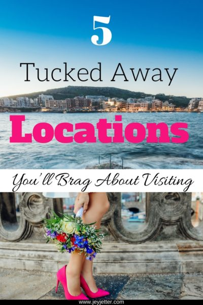 5 Tucked Away Locations you'll want to visit!