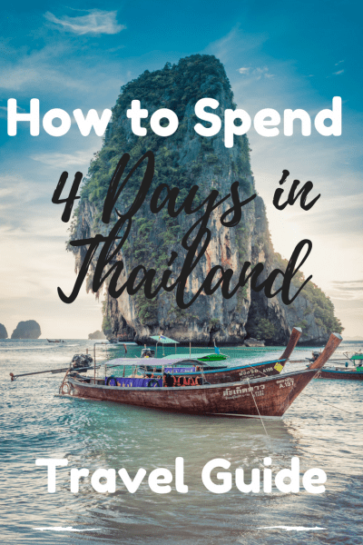 Thailand Travel Guide: How to Spend 4 Days in Thailand. Pinterest