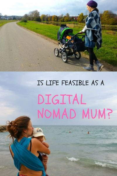 Is life feasible as a digital nomad mum?