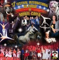 Février 2013  37ème Festival du cirque de Monte-Carlo.