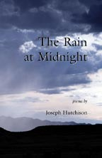 The Rain at Midnight Poems by Joseph Hutchison
