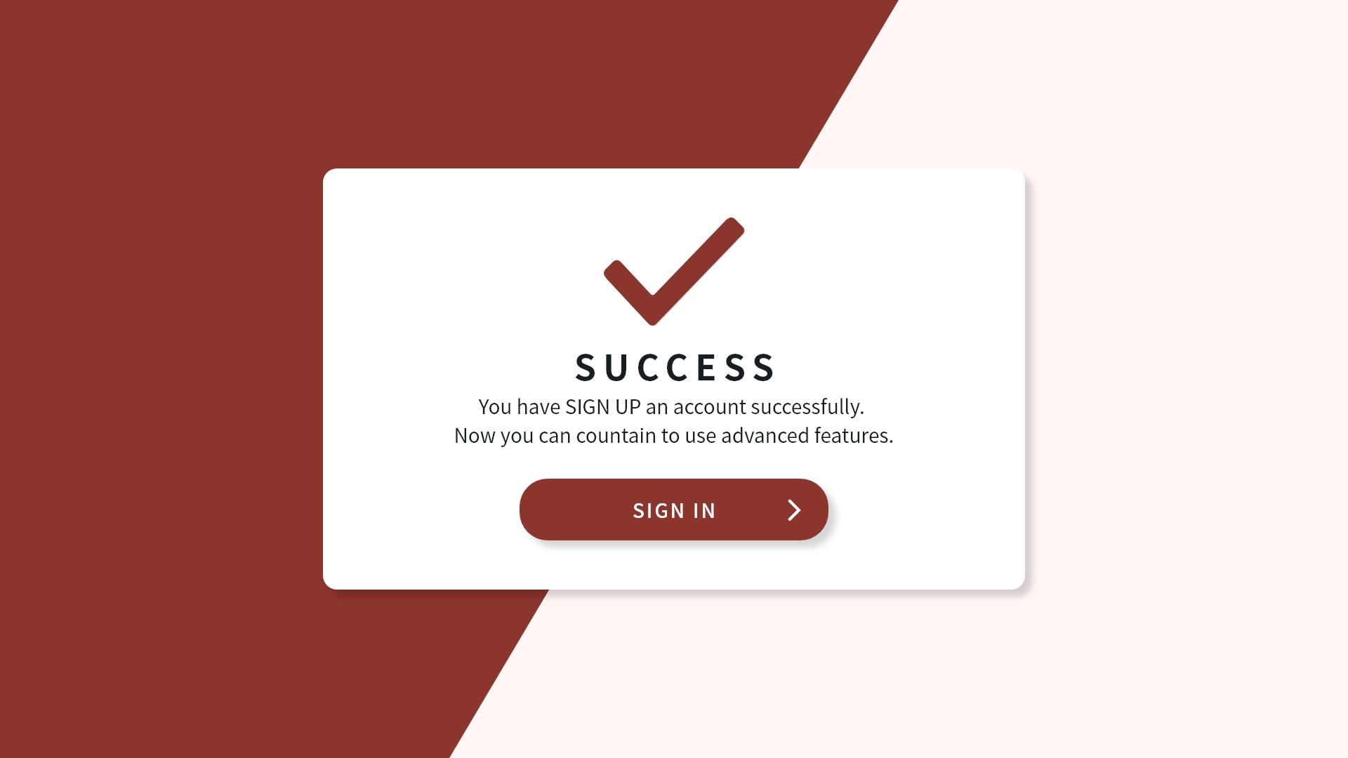 #5 Sign Up Success Dialog