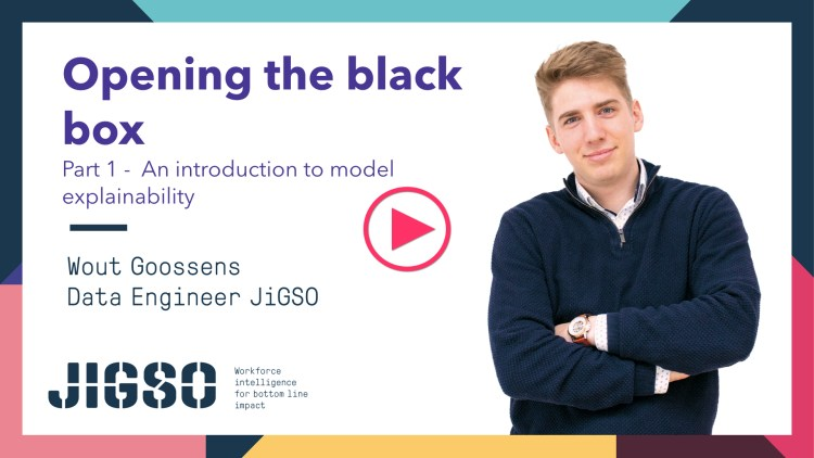JiGSO - Opening the black box - Pt 1: An introduction to model explainability by Wout Goossens