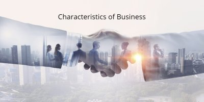 Scope and Characteristics of Business
