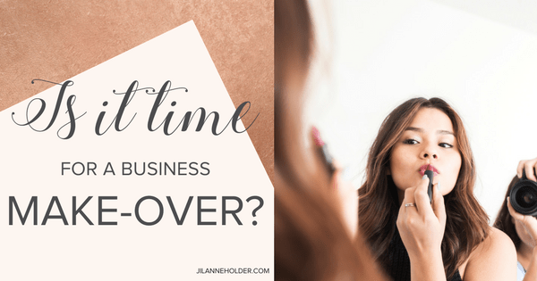 Is it time for a business makeover?