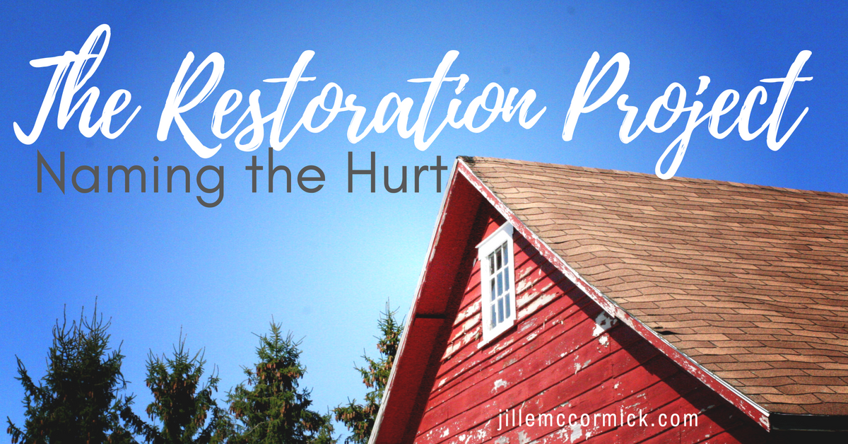 The Restoration Project: Naming the Hurt
