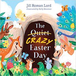The Quiet Crazy Easter
