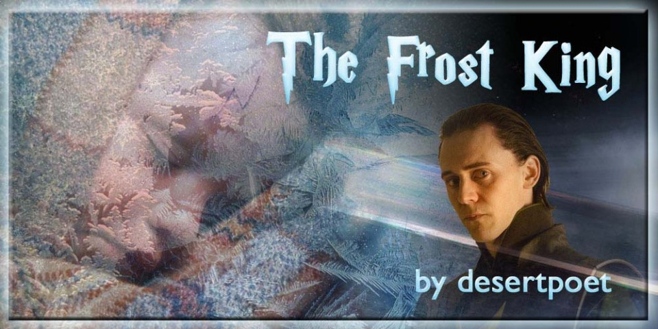 The Frost King by desertpoet