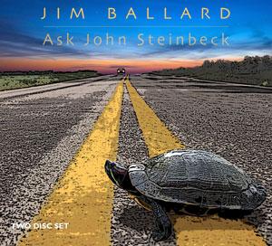Ask John Steinbeck cd cover shows a turtle trying to cross a road with an oncoming car in the distance
