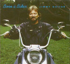 Jimmy Guitar Born a Biker Alubm