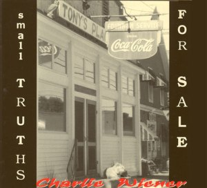 Charlie Wiener Album: Small Truths for Sale