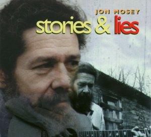 Jon Mosey Album: Stories and Lies