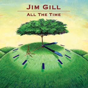 All the Time CD: Jim Gill
