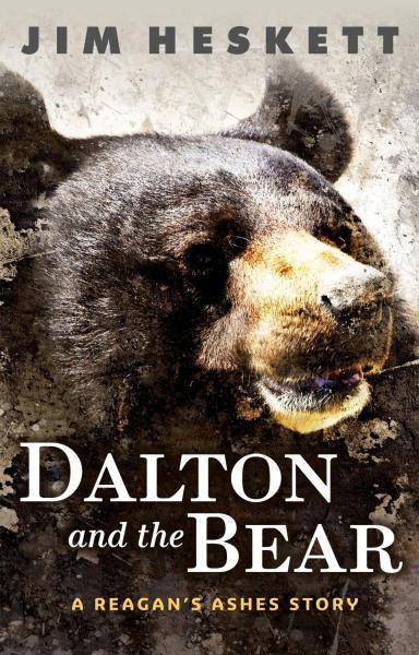 Dalton and the Bear: A Reagan's Ashes Thriller