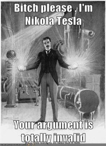 bitch-please-nikola-tesla