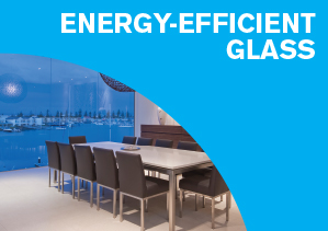 20 How Energy-Efficient Glass Saves Your Budget