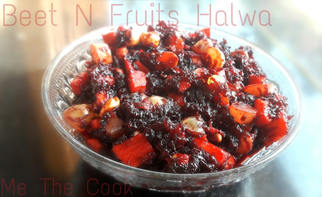 Beetroot Halwa ~ Beet and Fruits Halwa | Sweet recipes
