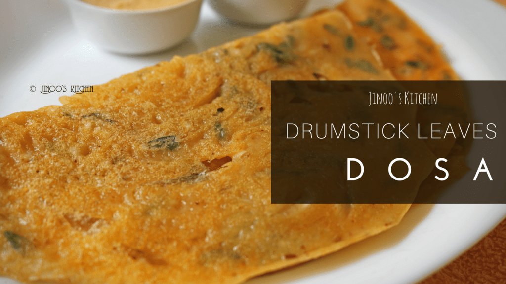 Drumstick leaves Dosa recipe | Drumstick leaves recipes