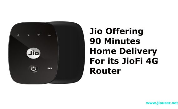 Jio 90 minutes JioFi Home Delivery with 100% cashback offer