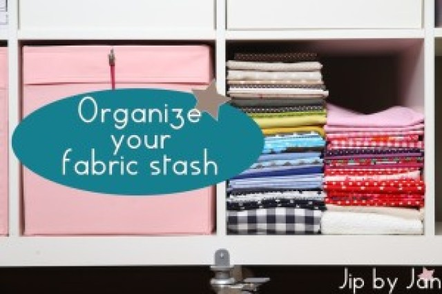 Tutorial Organize your fabric stash Jip by Jan