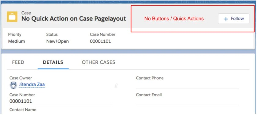 Quick Action not available in Case & Work Order Page layout