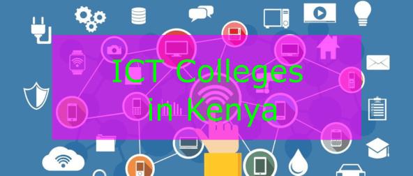 Colleges offering ICT in Kenya