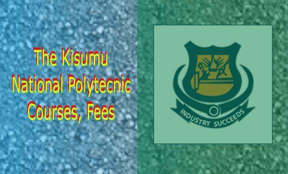Kisumu National Polytechnic courses and fees