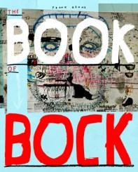 Frank Höhne, Book of Bock, Verlag Die Gestalten, Berlin 2012