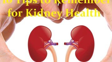 10 Tips to Remember for Kidney Health