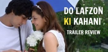 DO LAFZON KI KAHANI - Movie Review