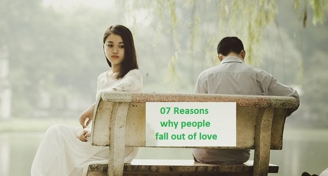 07 Reasons why people fall out of love