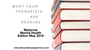 What Your Therapists are Reading May 2018