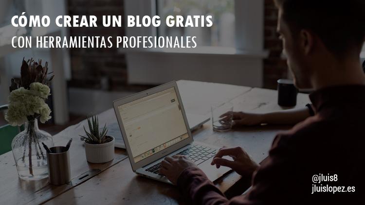 como crear blog gratis