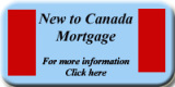 New To Canada mortgage`