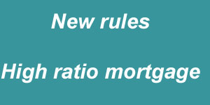 New mortgage rules high ratio