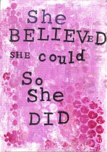 "Self Development advice for our Coaching Program - ""She Believed She Could So She Did"""