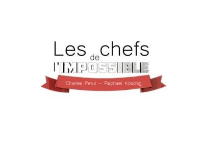 Les chefs de l'impossible